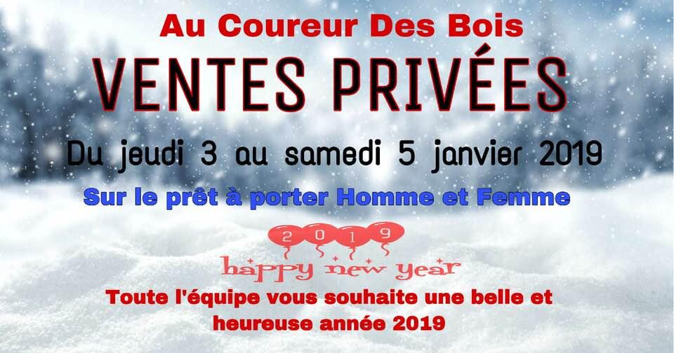 Ventes Privées du 3 au 5 janvier 2019 !